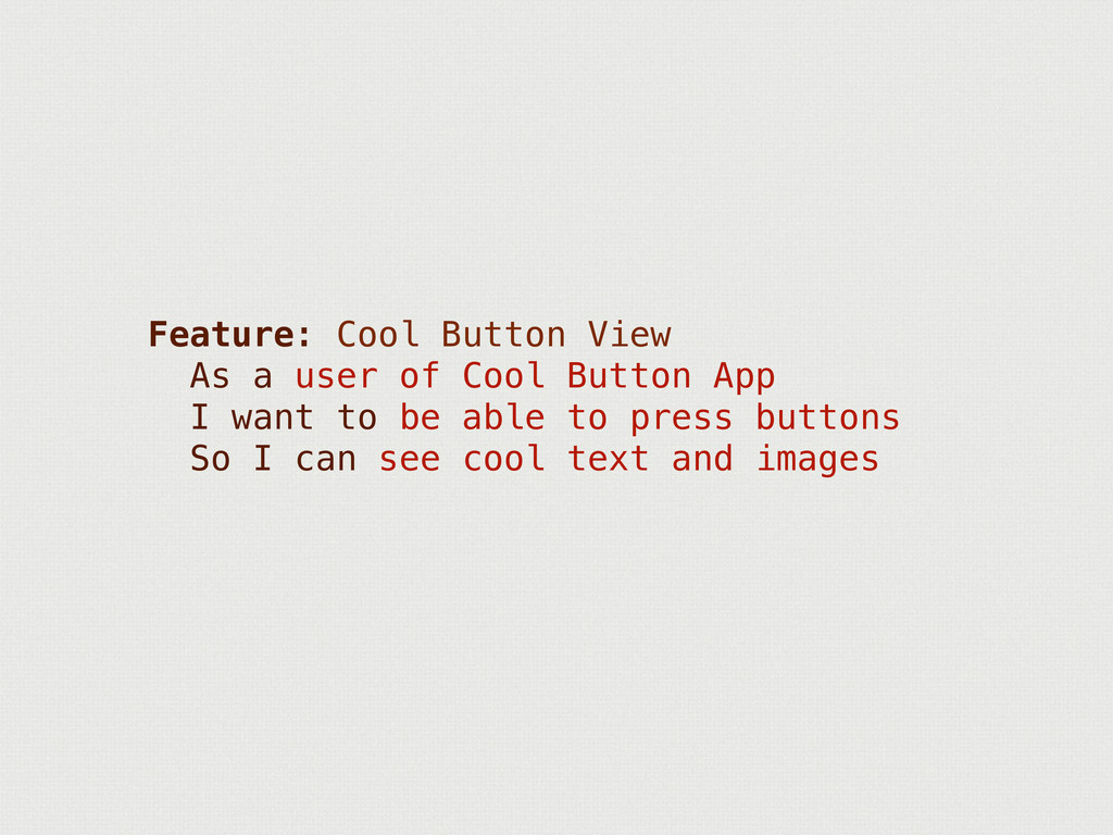 Feature: Cool Button View As a user of Cool But...