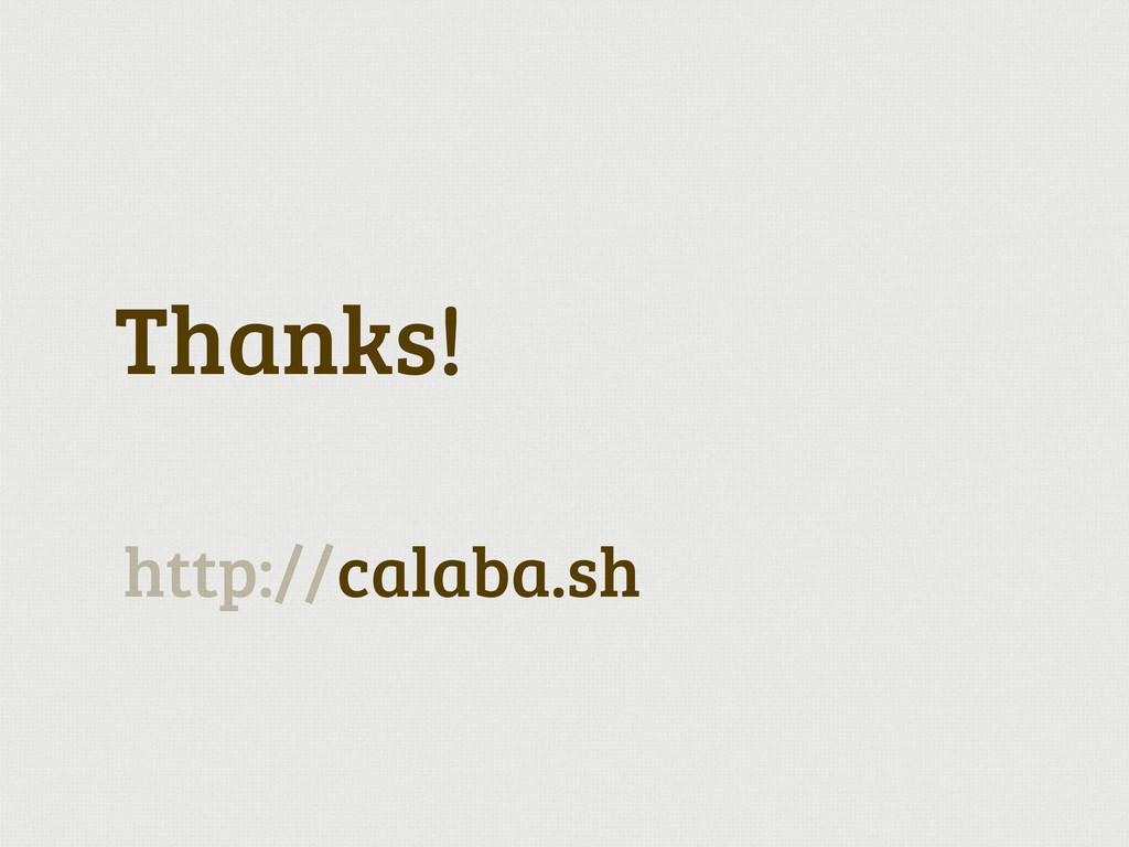 Thanks! calaba.sh http://