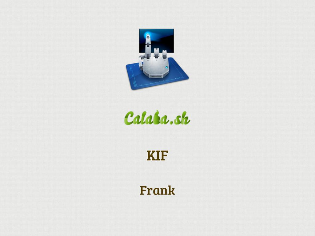 Frank KIF