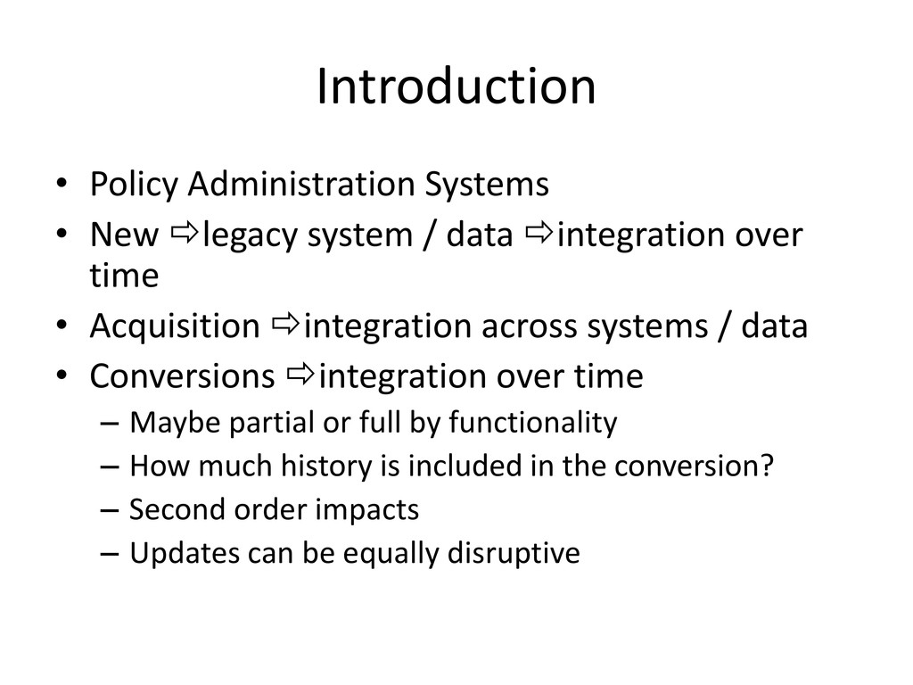 Introduction • Policy Administration Systems • ...