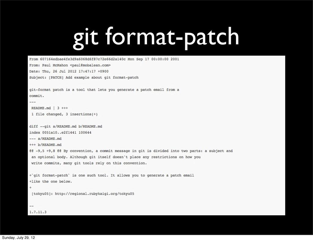 git format-patch Sunday, July 29, 12
