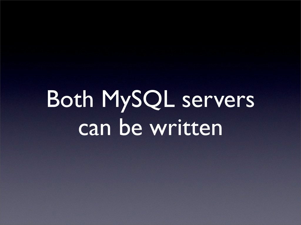 Both MySQL servers can be written