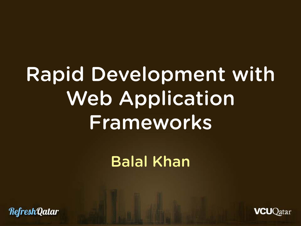 Rapid Development with Web Application Framewor...