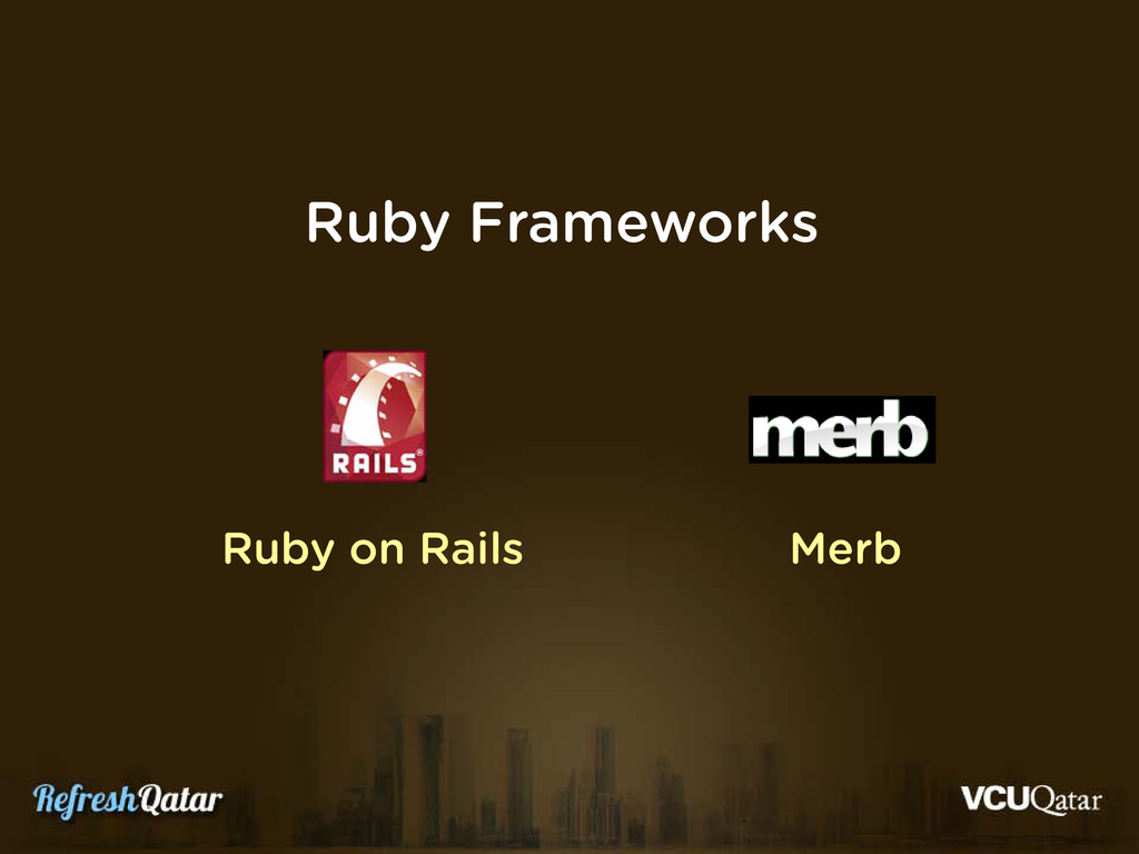 Ruby Frameworks Ruby on Rails Merb