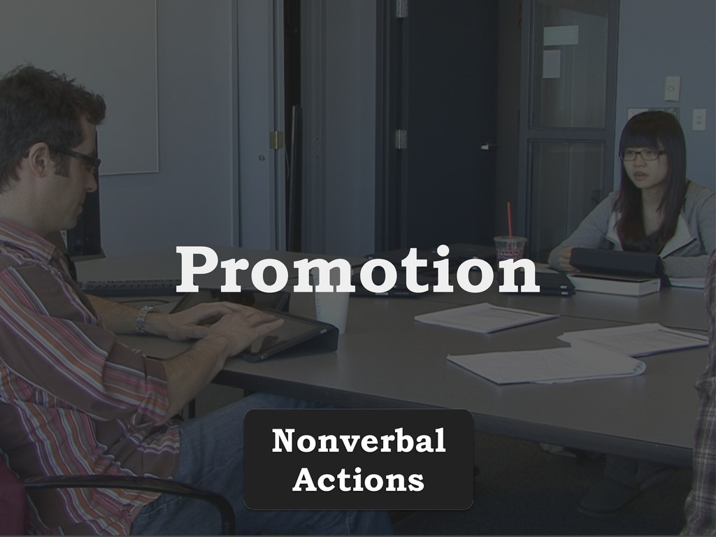 Promotion Nonverbal Actions