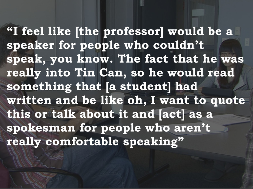 """I feel like [the professor] would be a speaker..."