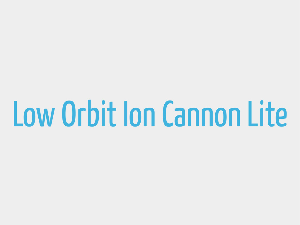 Low Orbit Ion Cannon Lite
