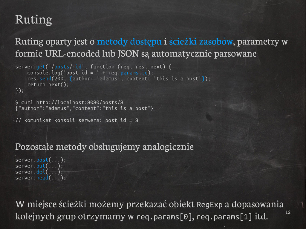 12 Ruting Ruting oparty jest o metody dostępu i...