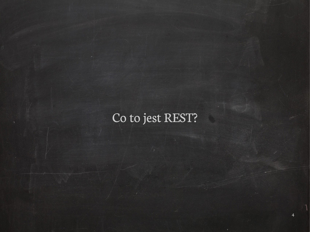 4 Co to jest REST?