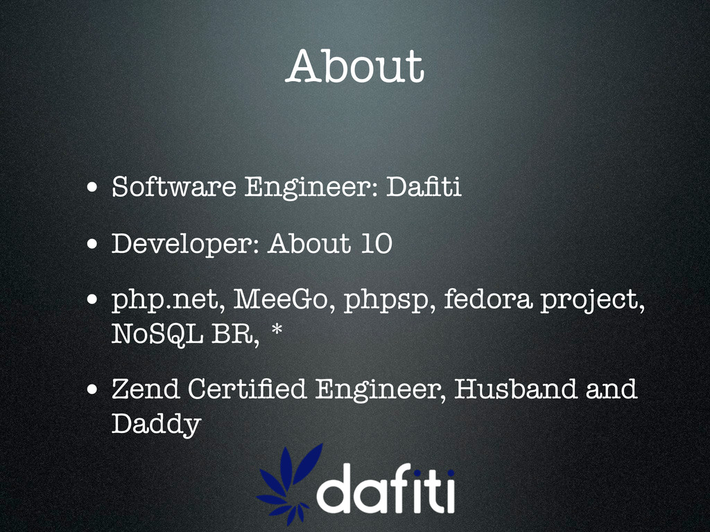 About • Software Engineer: Dafiti • Developer: A...