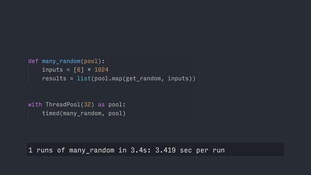 1 runs of many_random in 3.4s: 3.419 sec per run