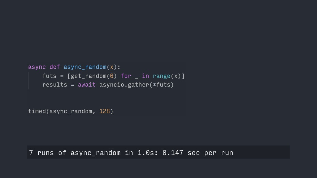 7 runs of async_random in 1.0s: 0.147 sec per r...
