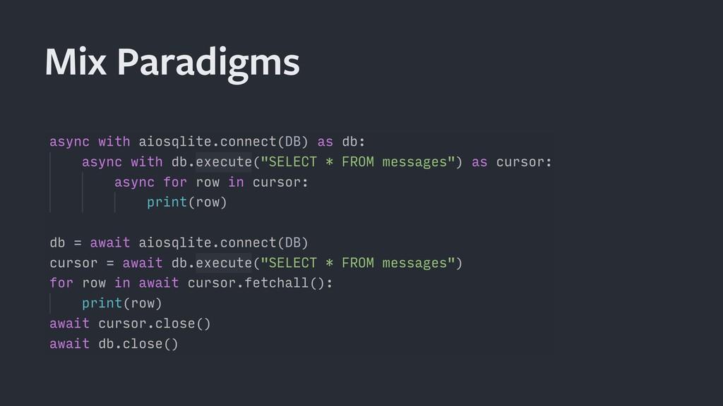 Mix Paradigms