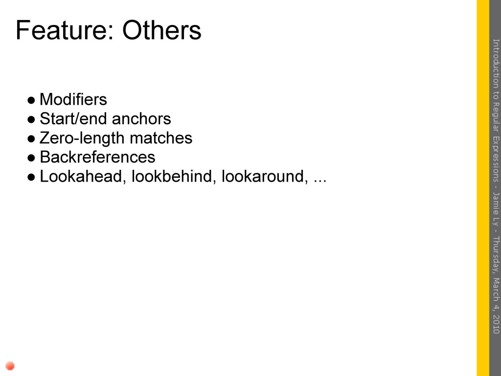 Feature: Others ● Modifiers ● Start/end anchors...