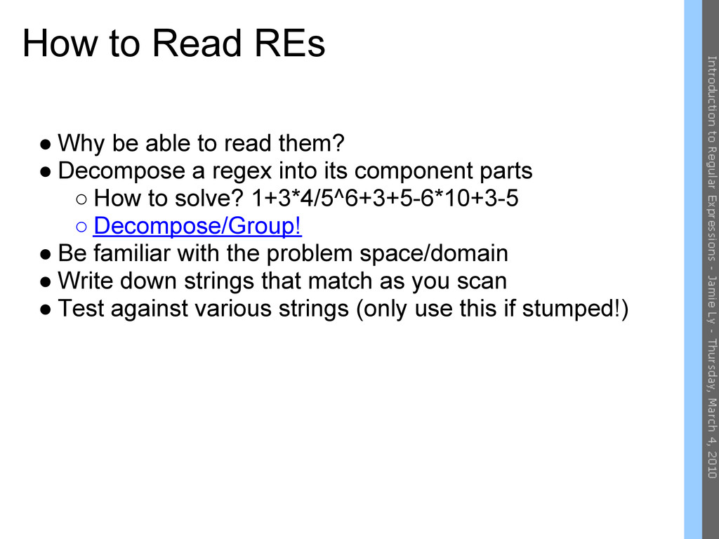 How to Read REs ● Why be able to read them? ● D...