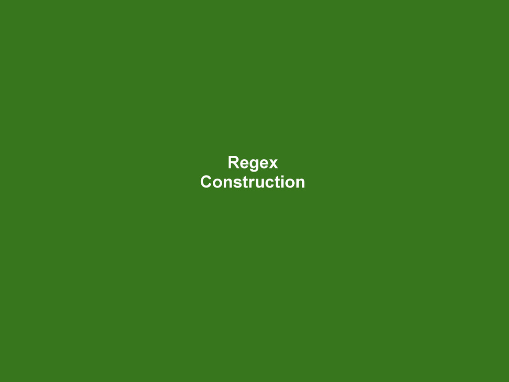 Regex Construction