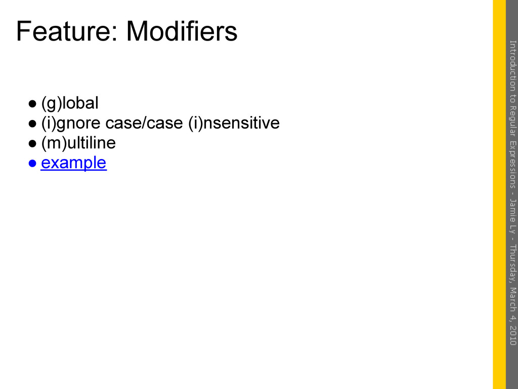 Feature: Modifiers ● (g)lobal ● (i)gnore case/c...