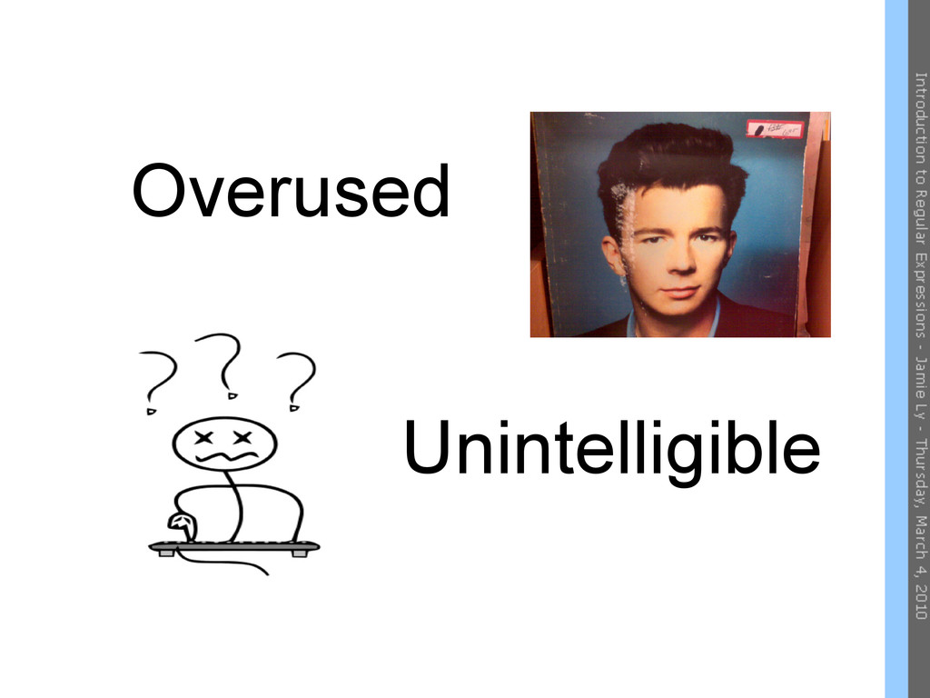 Overused Unintelligible