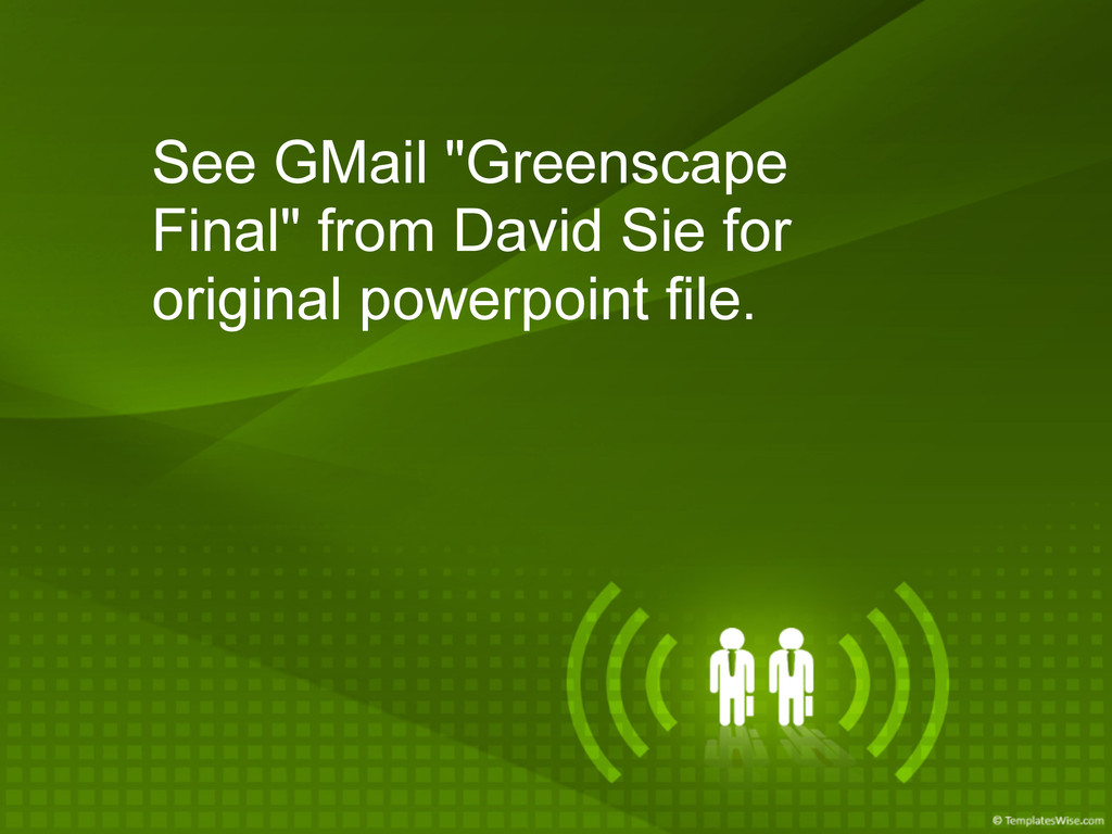 "See GMail ""Greenscape Final"" from David Sie for..."