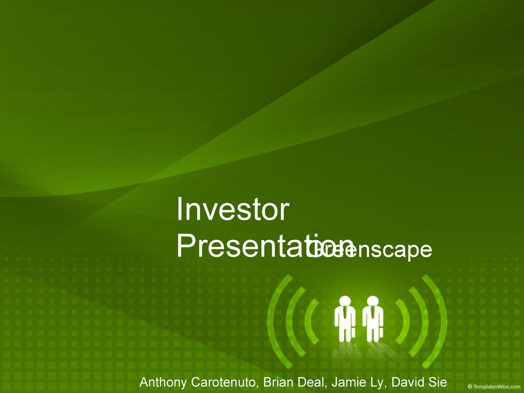 Investor Presentation Greenscape Anthony Carote...