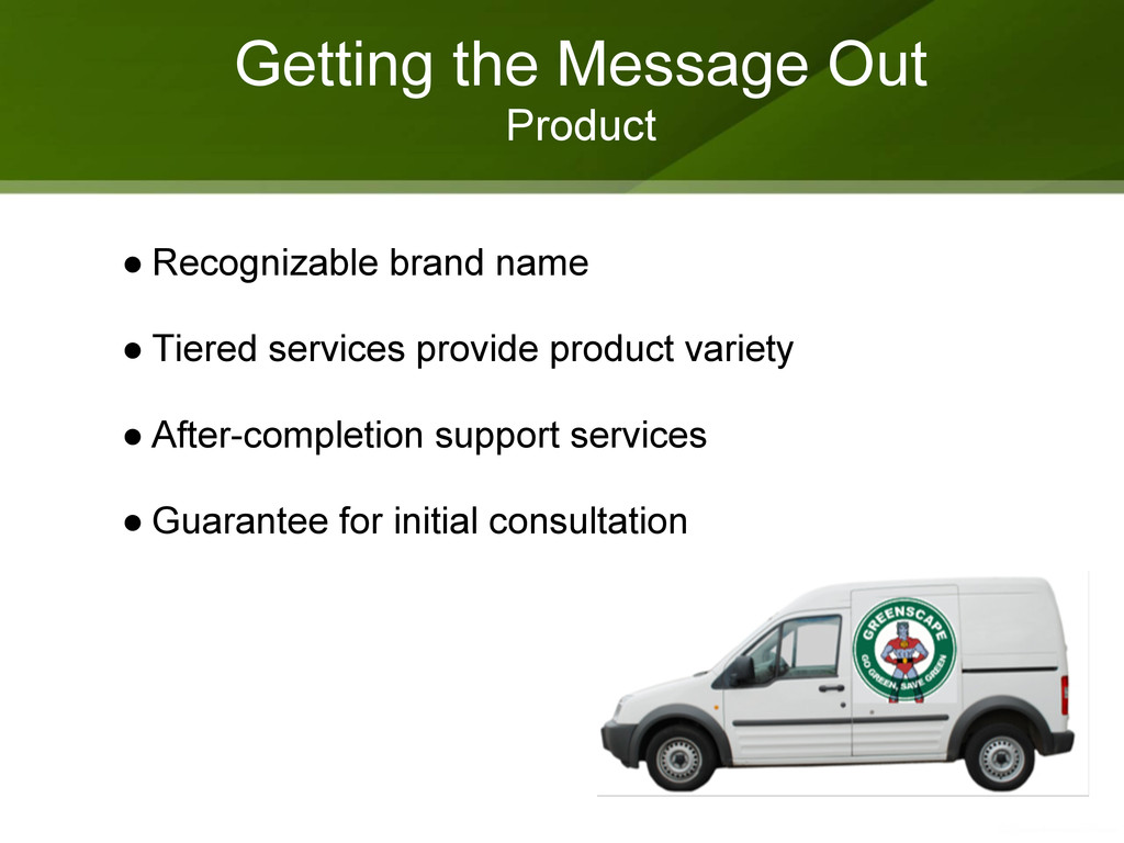 Getting the Message Out Product ● Recognizable ...