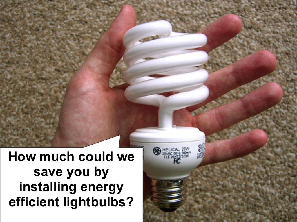 How much could we save you by installing energy...