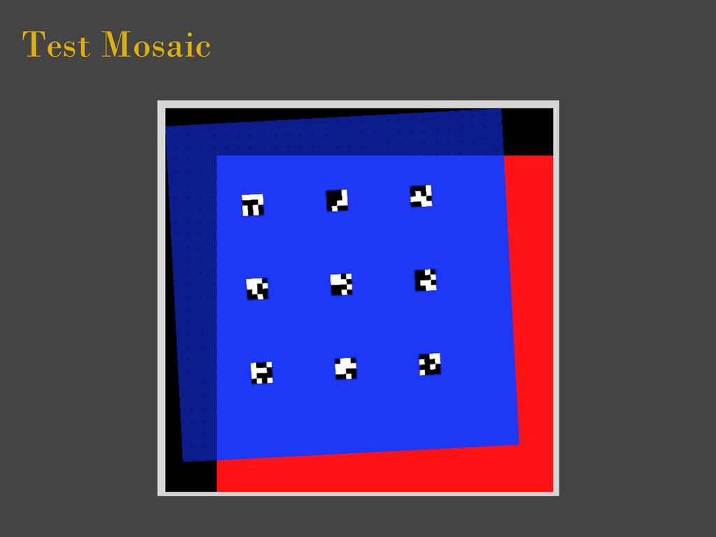 Test Mosaic