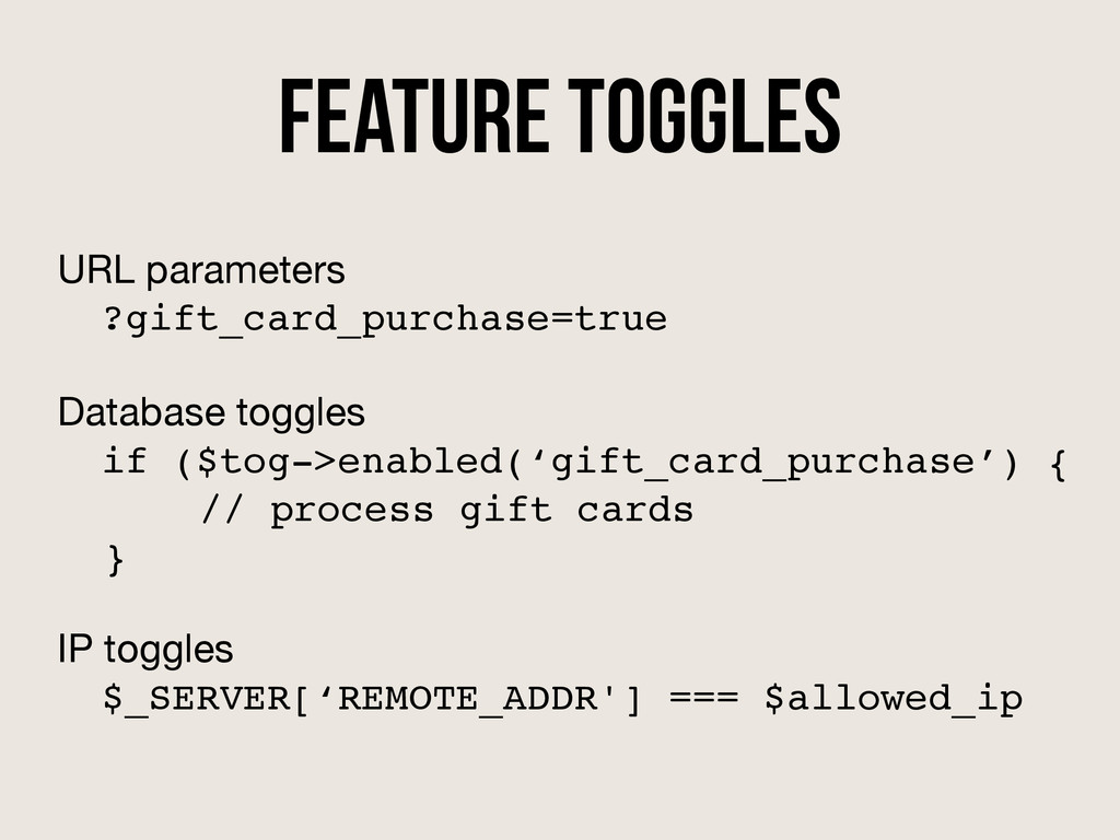 Feature Toggles URL parameters  ?gift_card_purc...