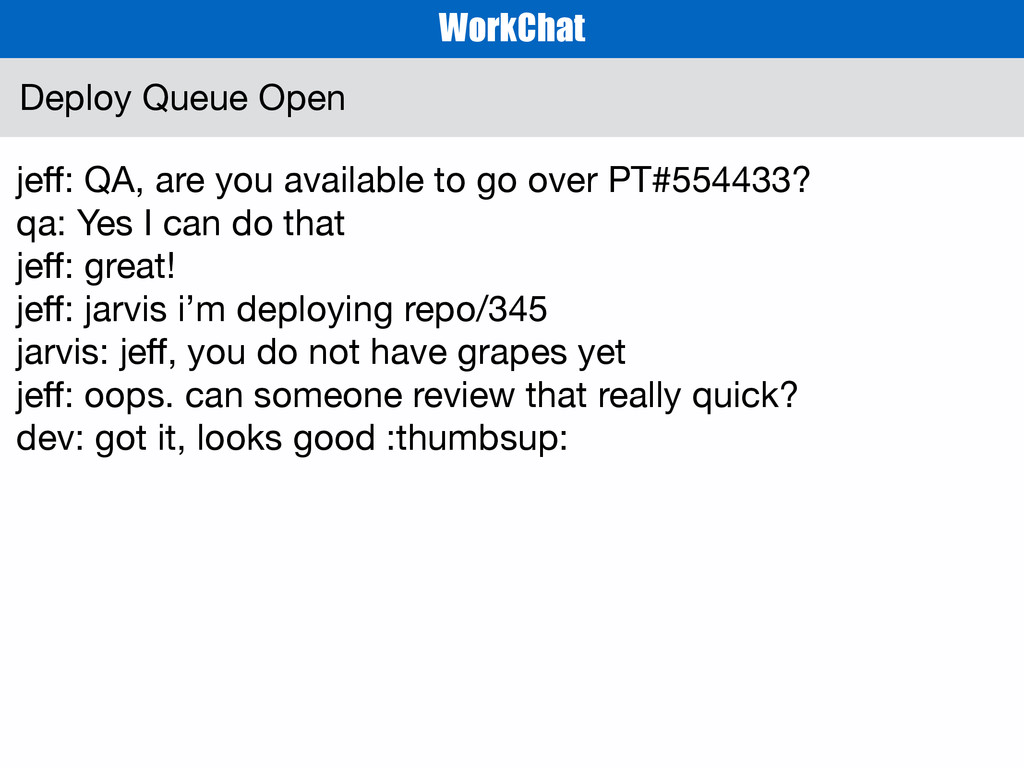 jeff: QA, are you available to go over PT#554433...