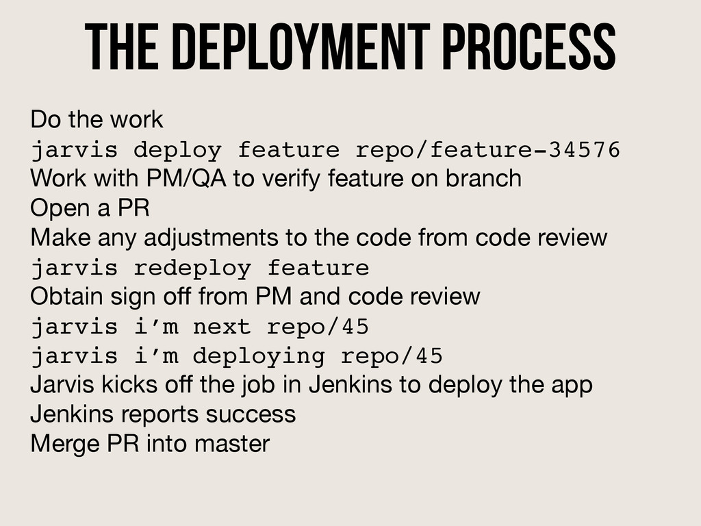 the deployment process Do the work  jarvis depl...