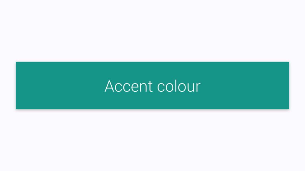 Accent colour