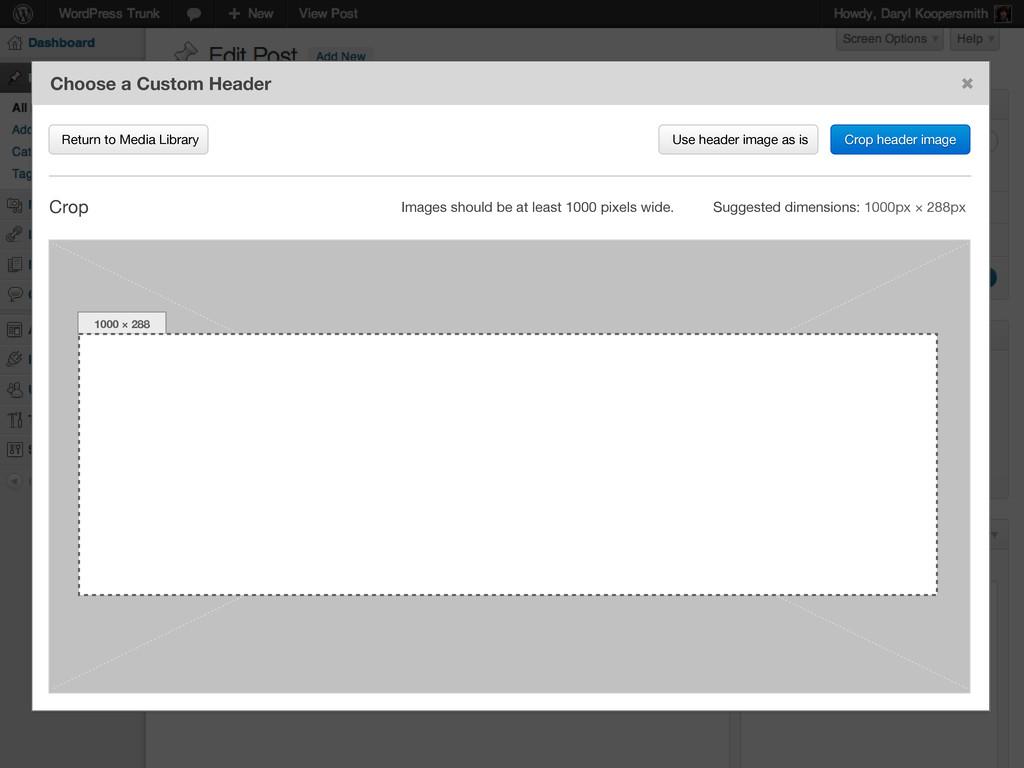 Crop header image Choose a Custom Header Return...