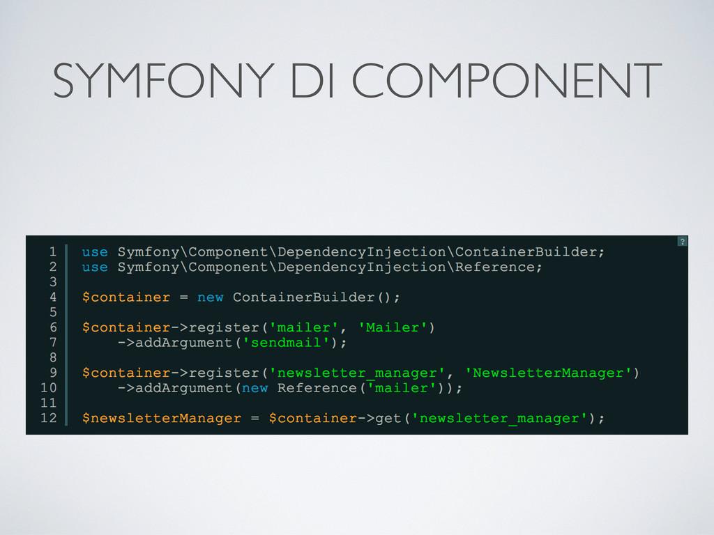 SYMFONY DI COMPONENT