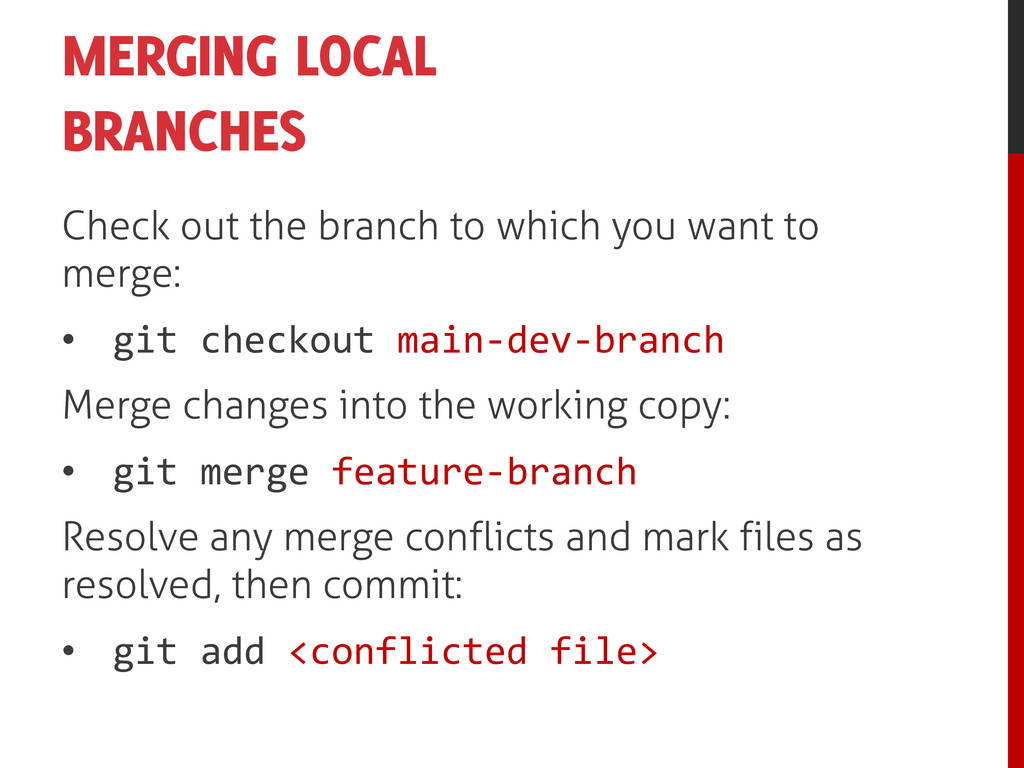 MERGING LOCAL BRANCHES Check out the branch to ...