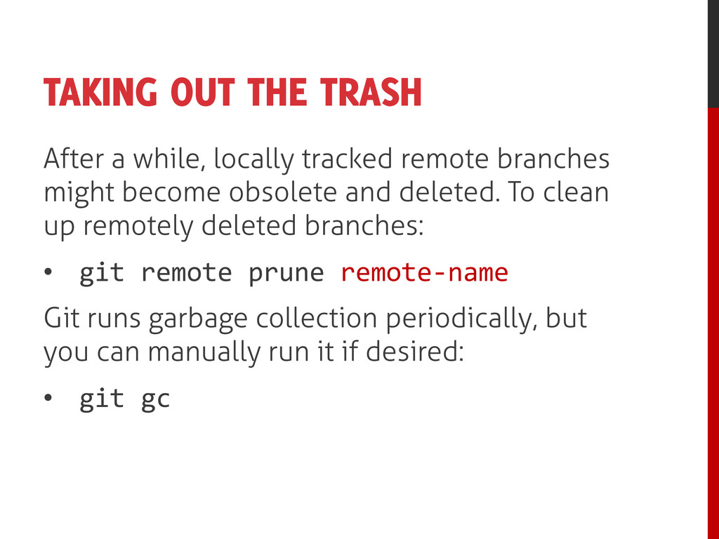 TAKING OUT THE TRASH After a while, locally tra...