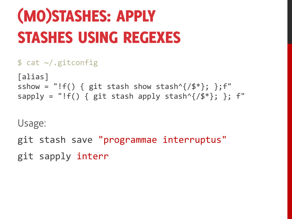 (MO)STASHES: APPLY STASHES USING REGEXES $ cat ...