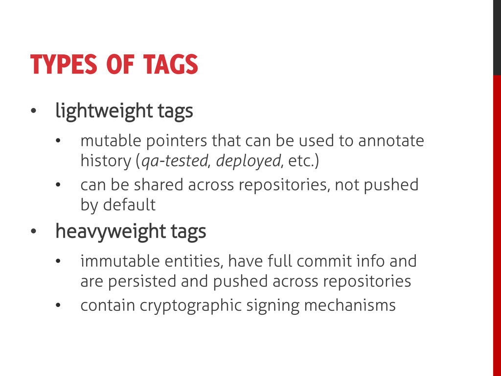 TYPES OF TAGS • lightweight tags • mutable poin...
