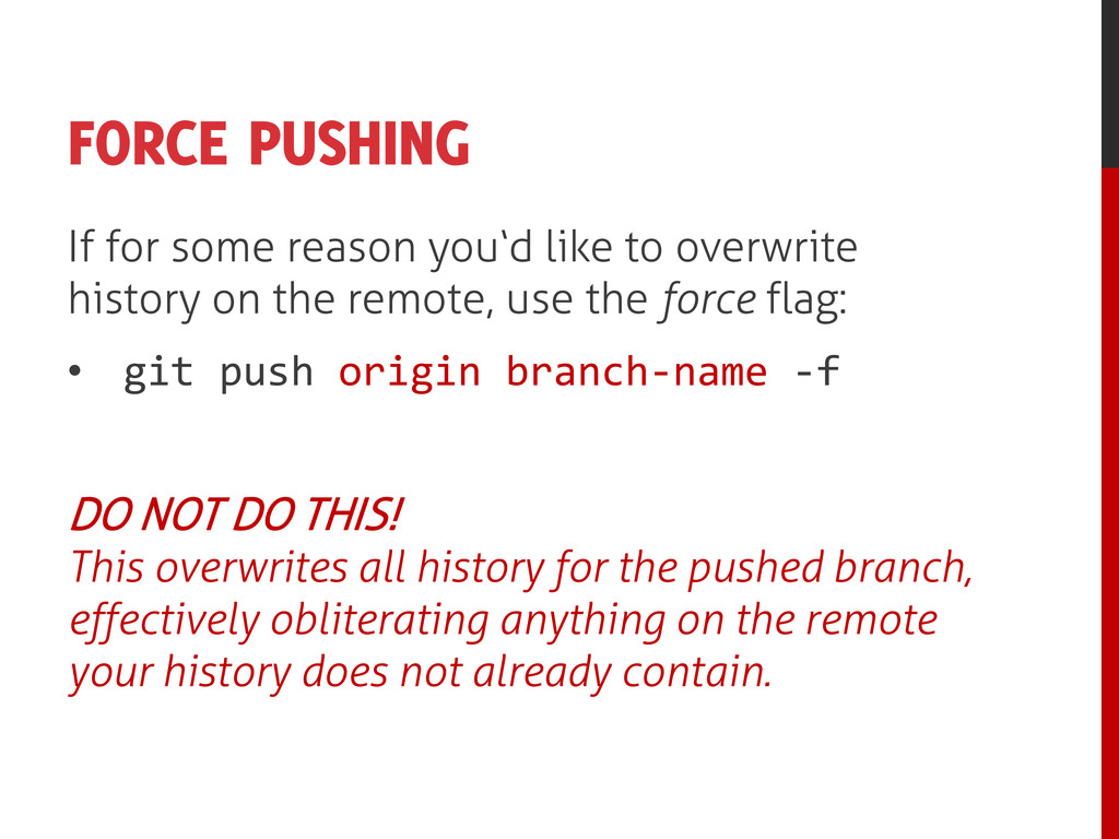 FORCE PUSHING If for some reason you'd like to ...
