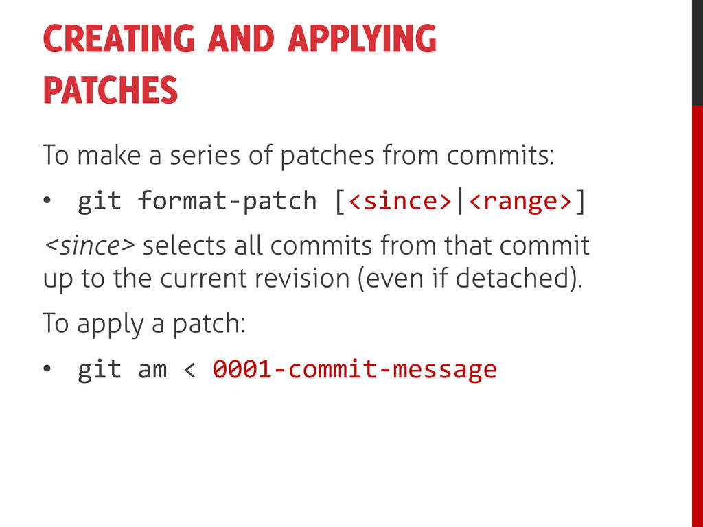 CREATING AND APPLYING PATCHES To make a series ...