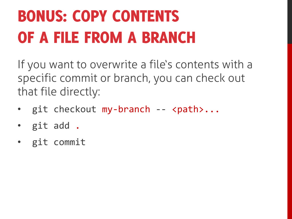 BONUS: COPY CONTENTS OF A FILE FROM A BRANCH If...