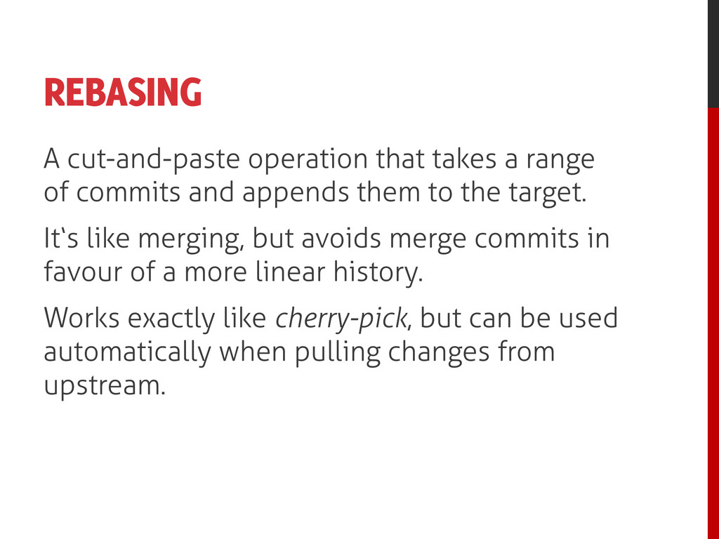 REBASING A cut-and-paste operation that takes a...
