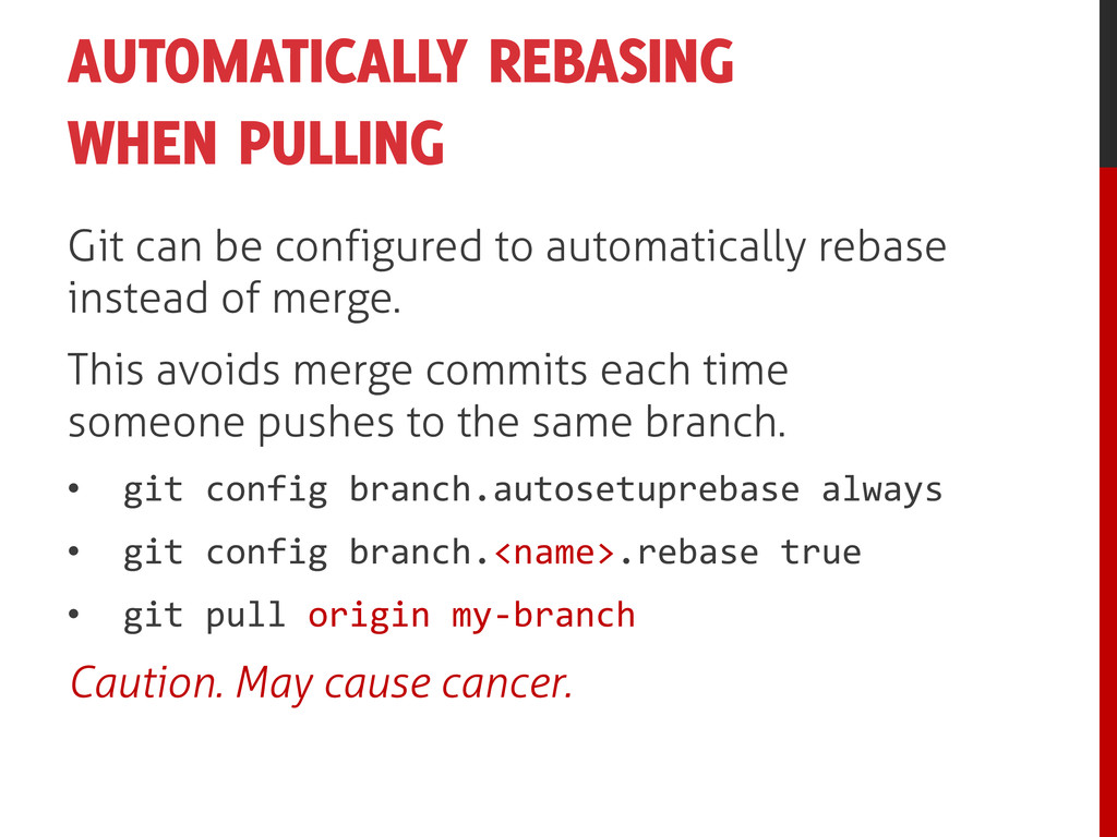 AUTOMATICALLY REBASING WHEN PULLING Git can be ...