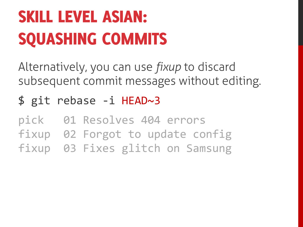 SKILL LEVEL ASIAN: SQUASHING COMMITS Alternativ...
