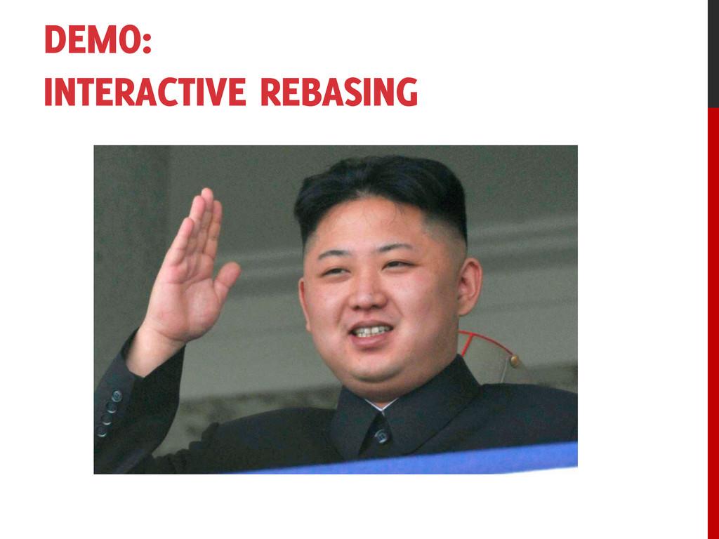 DEMO: INTERACTIVE REBASING