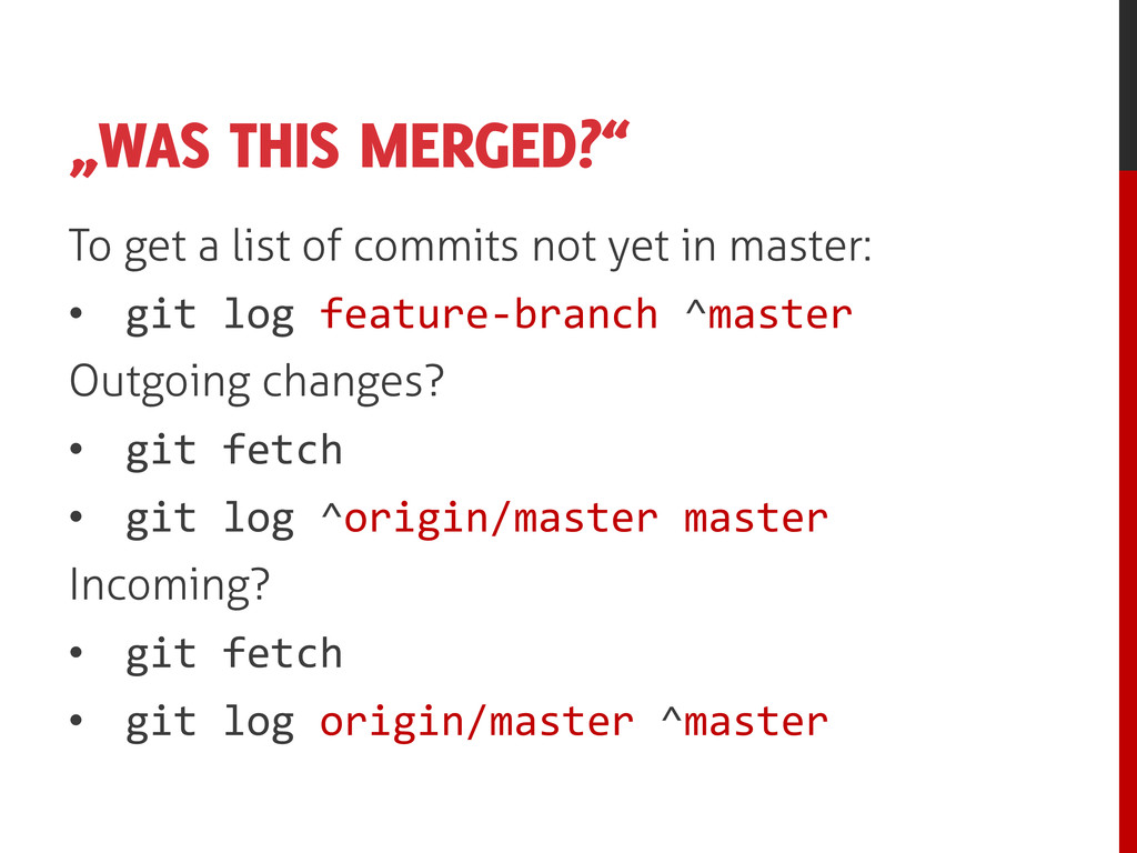 """WAS THIS MERGED?"" To get a list of commits not..."