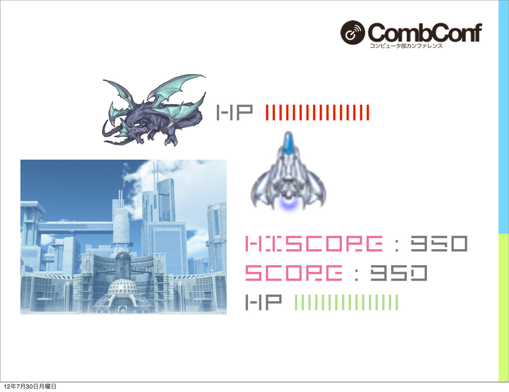 HISCORE : 950 Score : 9sd HP |||||||||||||||| H...