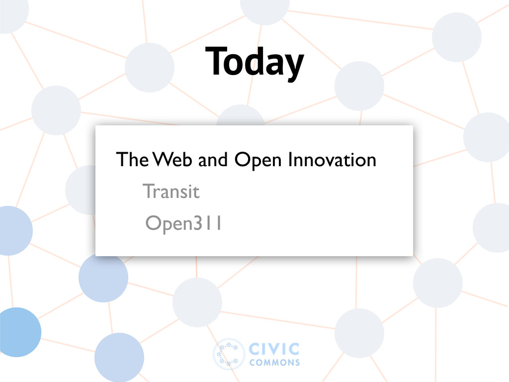 Today The Web and Open Innovation Transit Open3...
