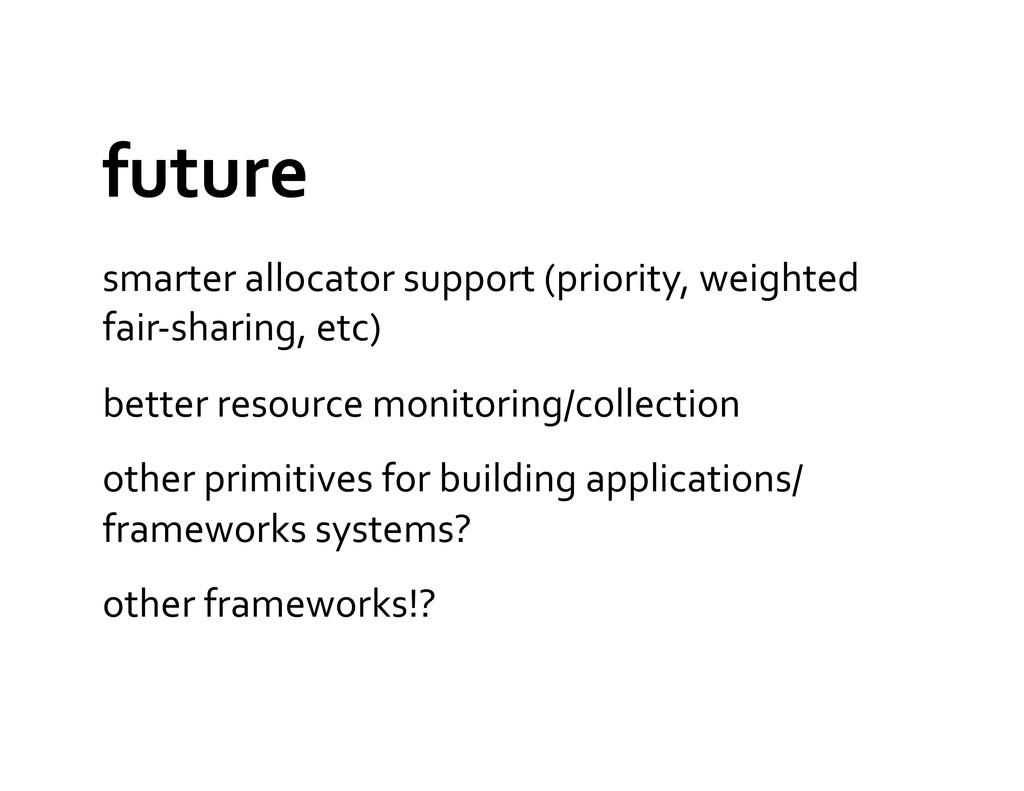 future  smarter allocator support (...
