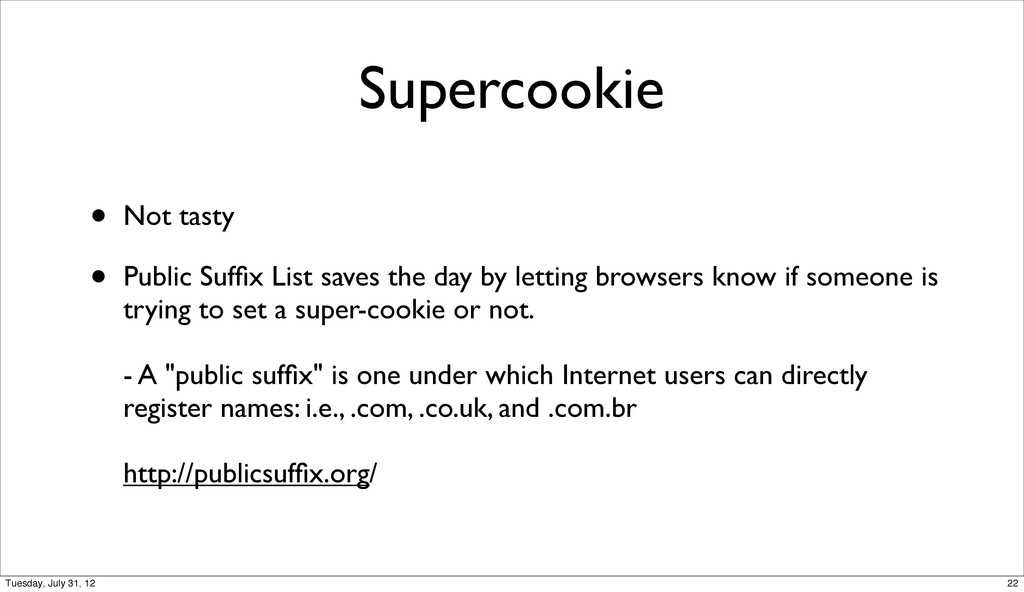 Supercookie • Not tasty • Public Suffix List sav...