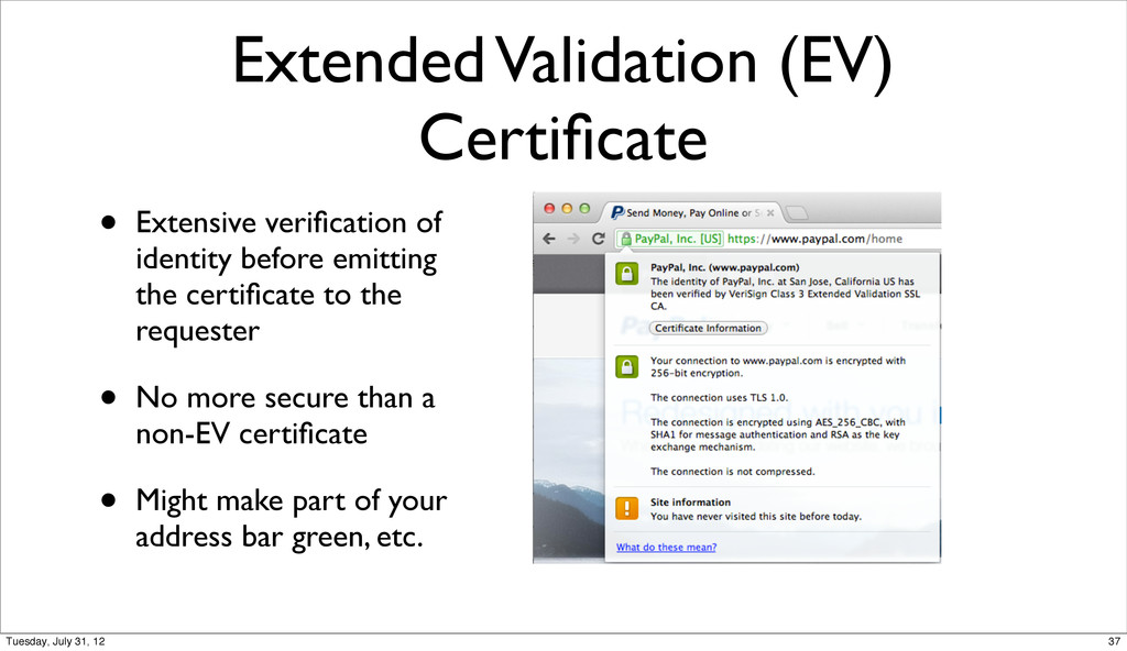 Extended Validation (EV) Certificate • Extensive...